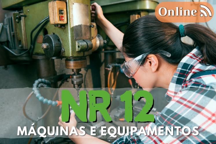 Curso nr 12 online – seg. no trabalho em máquinas e equipamentos – 8h