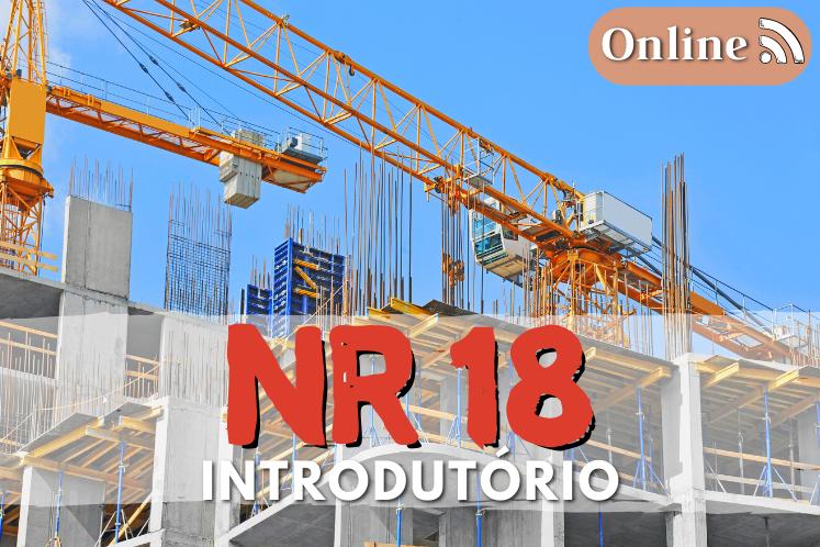 Curso nr 18 online – Construção Cívil (Introdutório) – 6h