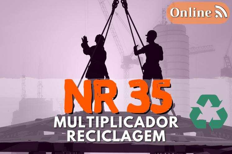 Curso NR 35 – Multiplicador –  Reciclagem