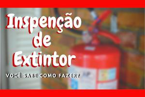 Inspeção de Extintores
