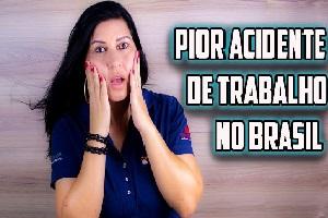 O maior acidente de trabalho do Brasil