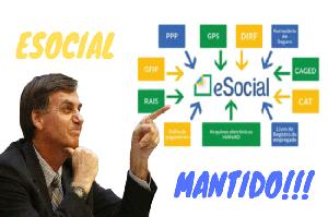 Governo de Bolsonaro confirma eSocial vigente.